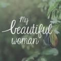 My beautiful woman