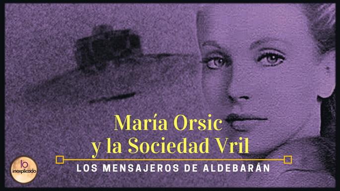 María Orsic y la Sociedad Vril